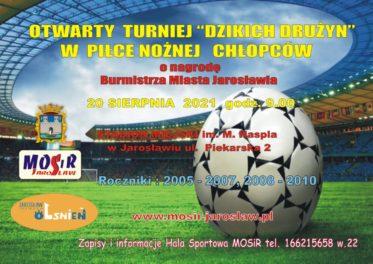 """Otwarty Turniej """"Dzikich drużyn"""" chłopców w piłce nożnej – został przełożony na 02.10.21(sobota), godz 9.00 – ZAPRASZAMY   !"""